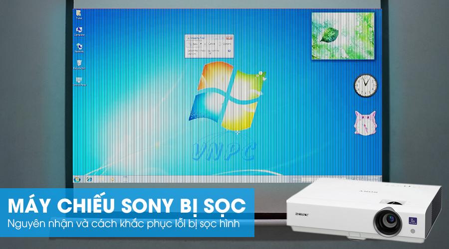 Máy chiếu Sony bị sọc hình do lỗi LCD