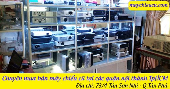 Chuyên mua bán máy chiếu cũ tại các quận nội thành TpHCM